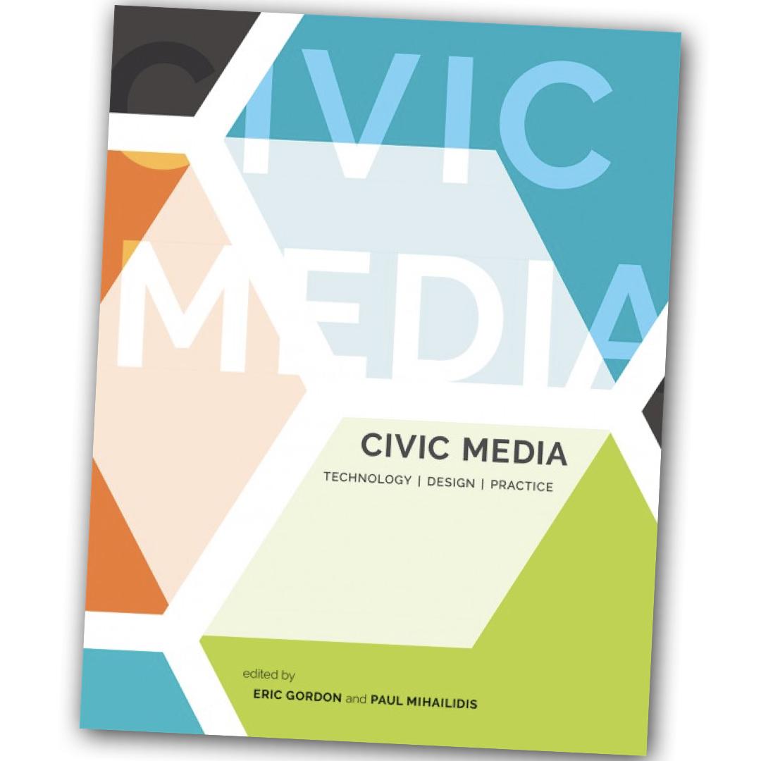 Civic Media - Eric Gordon & Paul Mihailidis (Eds.)
